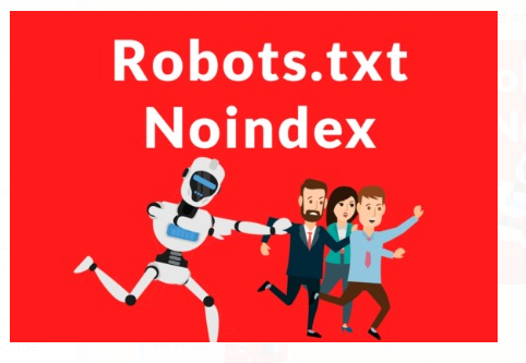 Google Cancels Support For Noindex Directive In Robots.txt